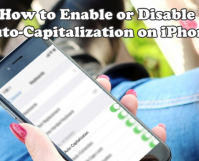 iPhone Enable or Disable Auto Capitalization