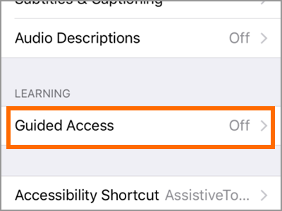 iPhone Settings General Accessibility Guided Access