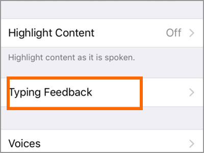iPhone Settings General Accessibility Speech Typing Feedback