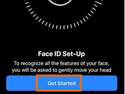 iPhone X Face ID and Passcode Setup Face ID or Enroll Face ID Get Started
