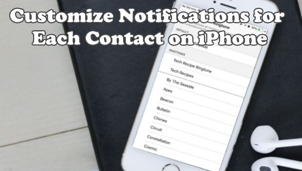 Customize Notifications for Each Contact on iPhone