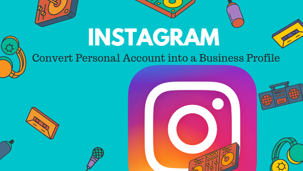 Convert a Personal Instagram Account into a Business Profile
