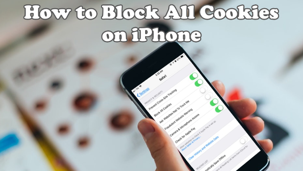How to Block All Cookies on iPhone