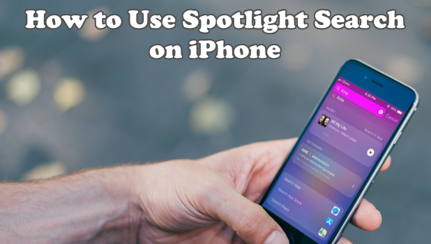 How to Use Spotlight Search on iPhone