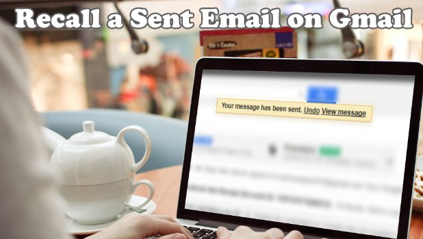 Recall a Sent Email on Gmail