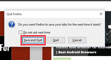 quit firefox and save tabs