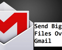 send big files over gmail