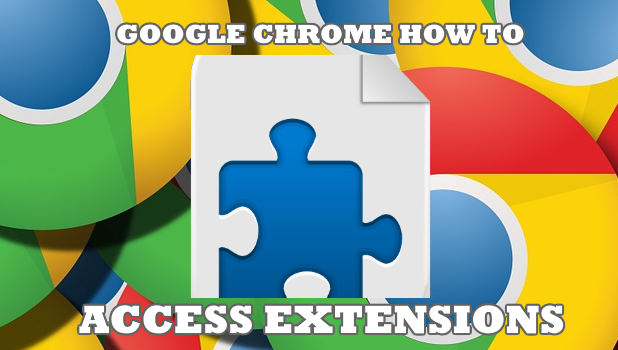 How to Access Extensions in Google Chrome