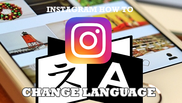 How to Change Instagram Language
