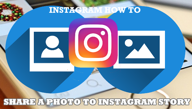 How to Share a Photo to Instagram Story