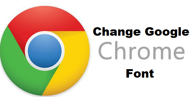 How To Change Google Chrome Font