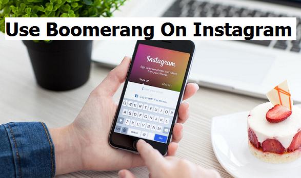 use boomerang on Instagram