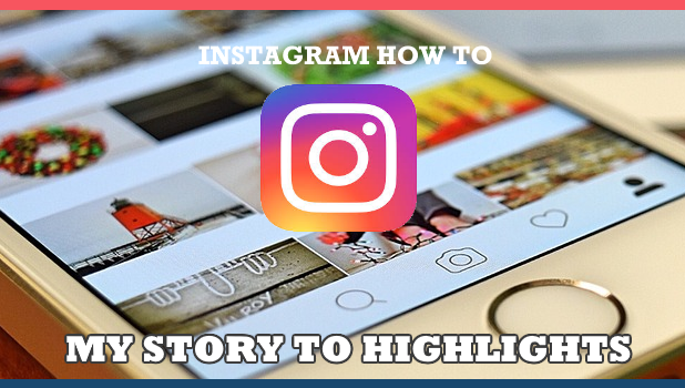 How to add a photo from my story to highlights on instagram ccuart Image collections