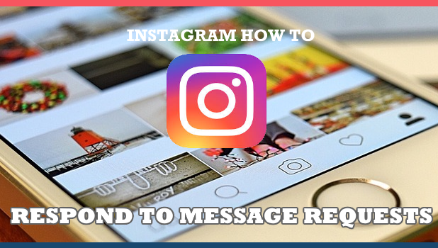 How to Respond to Message Requests on Instagram