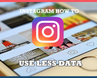 How to use Less Data on Instagram