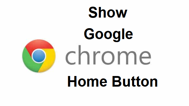 Show Google Chrome Home Button
