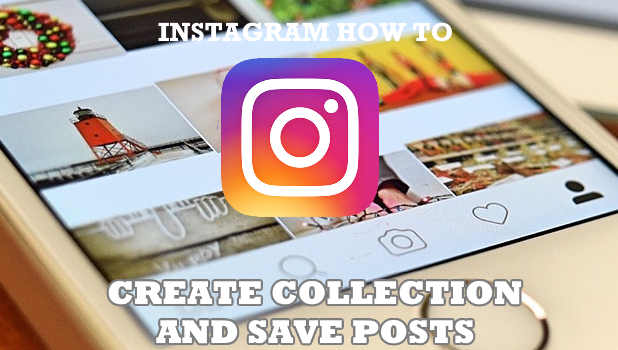 hOW TO create Collections on Instagram
