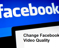 change Facebook video quality