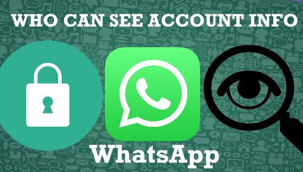 WhatsApp Who can See aCcount Info