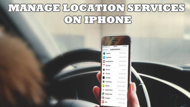 Manage Location Services on iPhone