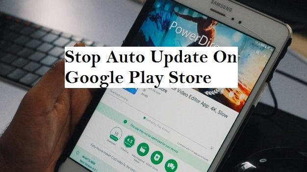 Turn Off Auto Update On Google Play Store