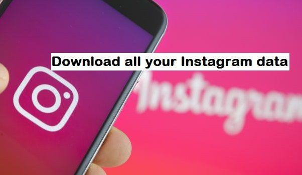 Download all your Instagram data