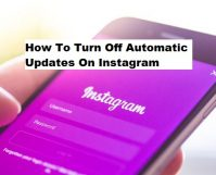 Turn Off Automatic Updates On Instagram