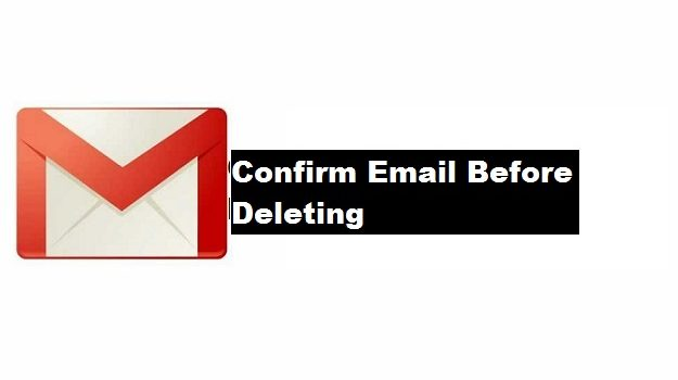 Confirm Email Before Deleting