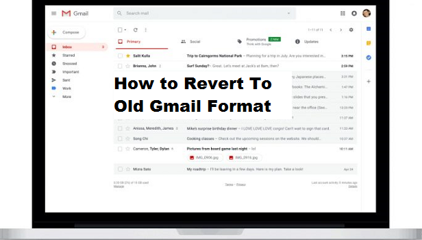 How to revert to old Gmail format