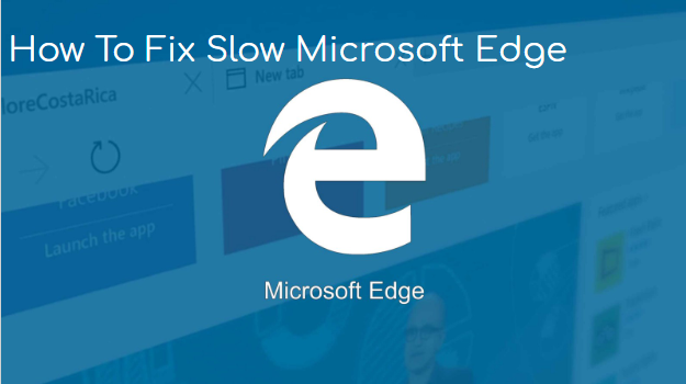 fix slow microsoft edge