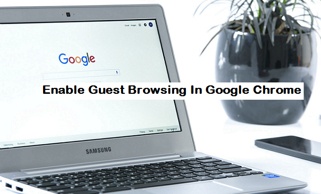 chrome how to become a guest