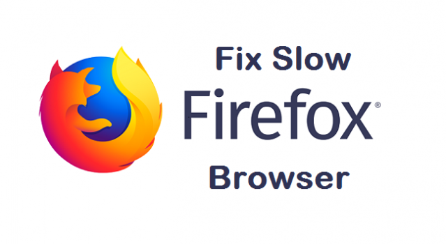 fix slow firefox browser