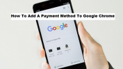 How To Add A Payment Method To Google Chrome