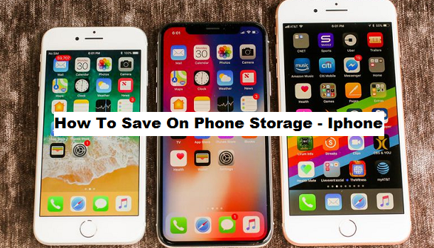 How To Save On Phone Storage