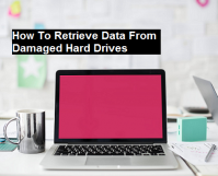 How To Retrieve Data From Damaged Hard Drives