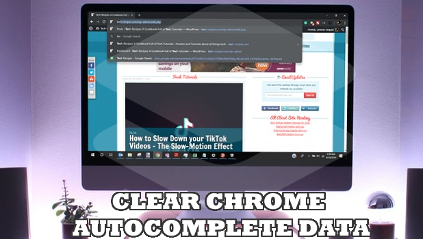 How to Clear Autocomplete History in Google Chrome