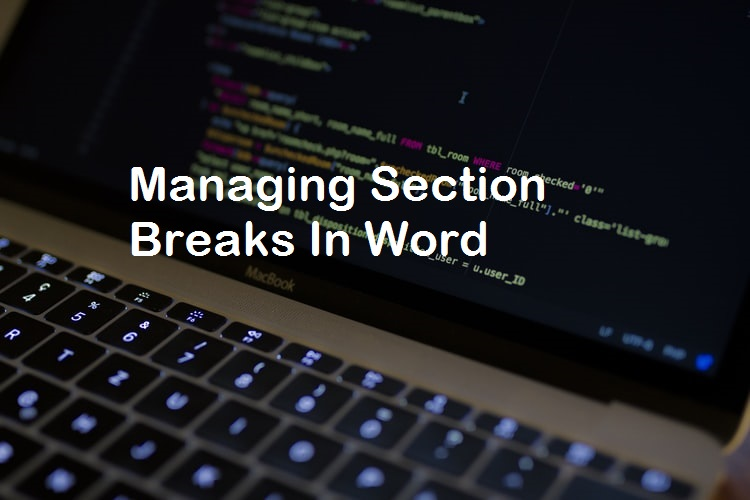 How to Manage Section breaks in Word Easily - Insert, Find ...