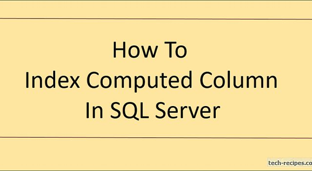 How To Index Computed Column In SQL Server