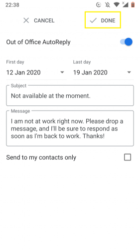 Gmail's out of office auto reply set.