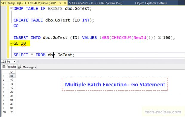 Multiple Batch Execution - Go Statement - SSMS